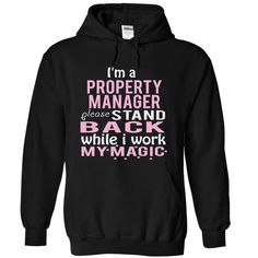 PROPERTY MANAGER magic T-Shirts, Hoodies. CHECK PRICE ==► https://www.sunfrog.com/Funny/PROPERTY-MANAGER--magic-8916-Black-4044554-Hoodie.html?id=41382