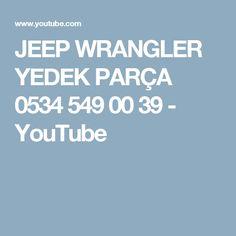 JEEP WRANGLER YEDEK PARÇA 0534 549 00 39 - YouTube