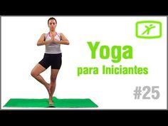 Aula de Yoga para Iniciantes - #9 - Equilíbrio, Força, Torções e Vitalidade