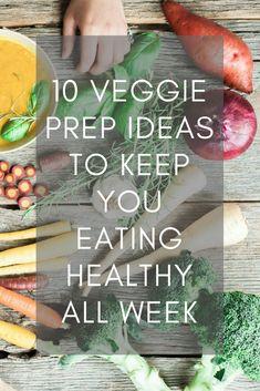 10 veggie prep ideas to keep you eating healthy all week, healthy eating, vegan, plant based diet, paleo Healthy Lunches, Healthy Kids, Healthy Habits, Clean Recipes, Whole Food Recipes, Healthy Recipes, Eating Vegan, Eating Healthy, Nutrition Resources