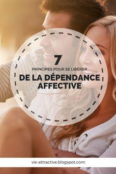7 principes pour se libérer de la dépendance affective