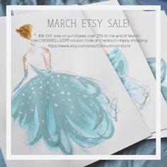 March sale in my Etsy shop! https://www.etsy.com/shop/DorinusIllustrations?ref=hdr_shop_menu  #fashionillustration #cinderella #illustration #etsy #print