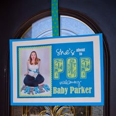 """""""She's going to POP"""" baby shower"""