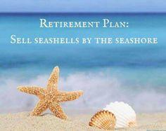 Retirement Plan: Sell seashells by the seashore Sunset Beach, Ocean Beach, Beach Bum, Beach Walk, Ocean Quotes, Beach Quotes, Ocean Sayings, I Love The Beach, Just Dream