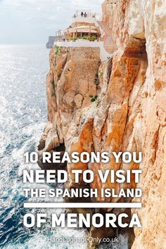 10 Reasons Why You Should Visit The Spanish Island Of Menorca - Hand Luggage Only - Travel, Food & Photography Blog