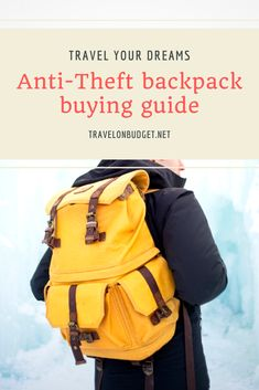 Anti-Theft backpack buying guide  #travelguides #travelonbudget #traveldestinations #travelbuyingguides #backpacks #traveller #traveler International Travel Checklist, Anti Theft Backpack, Free Vacations, Packing Cubes, Travel Backpack, Travel With Kids, Travel Guides, Traveling By Yourself, Backpacks