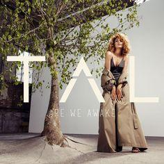 La chanteuse, Tal, amorce son retour avec un single inédit, Are We Awake, déjà disponible sur iTunes. Ce single annonce la sortie prochaine de son 3ème album (prévu pour novembre 2016). La jeune femme partira également en tournée dès février 2017. Le...