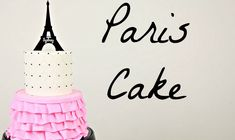 Make a Paris Ruffle Cake  - CAKE STYLE
