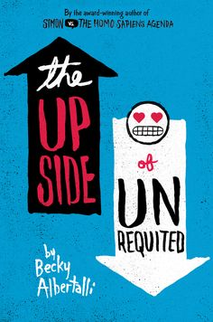 Cover Reveal: The Upside of Unrequited by Becky Albertalli