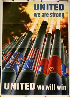 "World War II Poster (1943) ""UNITED we are strong"" United Nations"