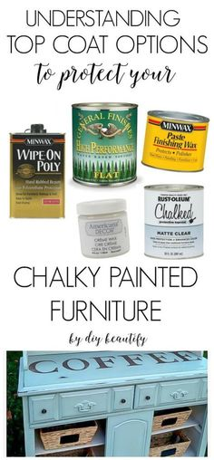This post explains the best top coat options to protect your chalky painted furniture pieces! Understand when to wax and when to poly! Read more at diy beautify! Möbel Ideen Top Coat Protection Options for Chalky Painted Furniture Chalk Paint Projects, Chalk Paint Furniture, Old Furniture, Refurbished Furniture, Repurposed Furniture, Furniture Projects, Furniture Makeover, Cottage Furniture, Cheap Furniture
