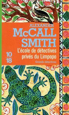 L'école de détectives privés du Limpopo: Amazon.fr: Alexander McCall Smith, Elizabeth Kern: Livres
