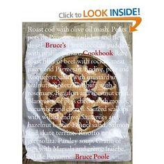 Bruce's Cookbook: Amazon.co.uk: Bruce Poole: Chez Bruce