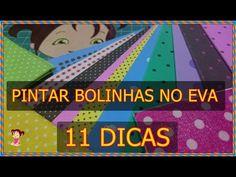 #COMO PINTAR BOLINHAS NO EVA #11 DICAS