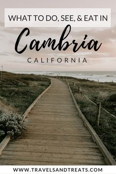 What to Do in Cambria, California: Cambria Restaurants, Sights, and Stops — California Central Coast #TravelDestinationsUsaArticles