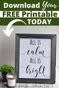 Looking for inspirational Christmas wall art or home decor that you can print at home?  Try this All is calm, all is bright 8x10 that you can print and frame today!  #alliscalmallisbright #silentnight #christmasdecorations #diychristmasgiftidea #DIYwallart #freeprintable #inspirational Christmas Wall Art, Best Christmas Gifts, Simple Christmas, Holiday Gifts, Christmas Crafts, Christmas Ideas, Christmas Signs, Christmas Printables, Christmas Recipes