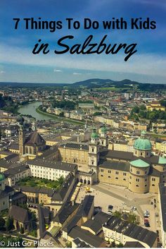 Things to do with kids in Salzburg, Austria