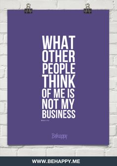 What  other  people  think  of me is  not my  business by Michael J. Fox #762