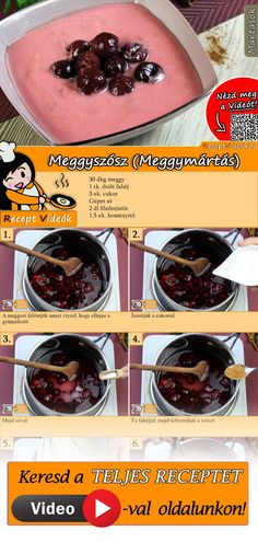 Meggyszósz (Meggymártás) Real Food Recipes, Vegetarian Recipes, Cooking Recipes, Yummy Food, Tasty, Hungarian Cuisine, Hungarian Recipes, Dessert Drinks, Dessert Recipes