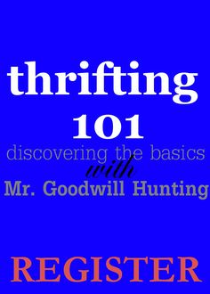 Excited to present an intimate session on the Basics of Thrifting. There are a few things you should know.     Join me.