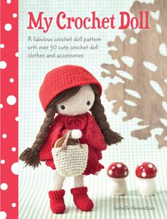 A unique crochet doll pattern and over 50 crochet patterns for quirky dolls clothing and accessories.  Create an adorable doll and her wardrobe