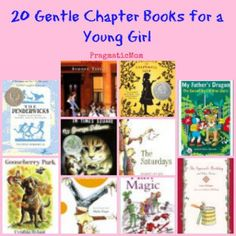 20 Gentle Chapter Books for a Young Girl (try these for read alouds) :: PragmaticMom #ParentingBooks