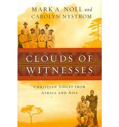 In seventeen inspiring narratives Mark Noll and Carolyn Nystrom introduce a new and robust company of saints that has left a lasting imprint on the new Christian heartlands of Africa and Asia. Spanning a century, from the 1880s to the 1980s, their stories demonstrate the vitality of the Christian faith in a diversity of contexts.