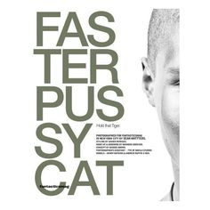 Faster Pussycat   Fantasticsmag ❤ liked on Polyvore featuring quotes, text, backgrounds and magazine