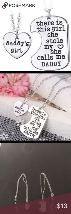 Daddy's Girl Necklace There is this girl, she stole my heart. She calls me daddy.   -New  -Both just for $12 Accessories