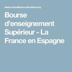 Bourse d'enseignement Supérieur - La France en Espagne