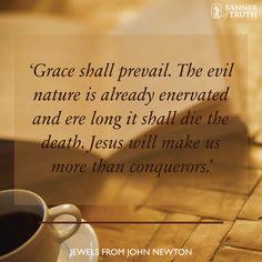 Grace shall prevail! #JohnNewton
