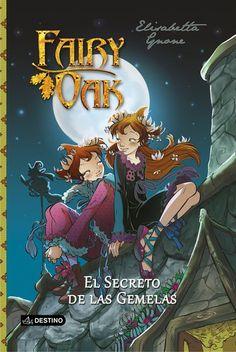 Fairy Oak 1: El secreto de las gemelas - Elisabetta Gnone comprar el libro en tu libreria online BuscaLibre.com