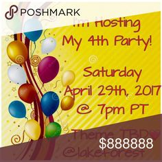 Happy to be co-hosting my 4th Party🎉🎉🎉 Please join me! Theme TBD...Will be looking for HPs from Posh compliant closets...😘😘 various Other