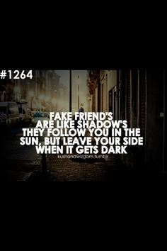 Fake Friends Are Like Shadows New Quotes, Family Quotes, Happy Quotes, True Quotes, Quotes To Live By, Funny Quotes, Inspirational Quotes, Motivational, Fake Friend Quotes