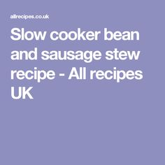 A hearty, warming slow cooked steak pie made with Guinness®, mushrooms and shallots. Sausage Stew, Beans And Sausage, How To Cook Sausage, Vegetable Stock Cubes, Vegetable Puree, Slow Cooker Beans, Slow Cooker Recipes, Loaf Recipes, Sausage Recipes