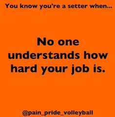 Mom: Child, get to that ball. Child: Mom, stop hollering me! This is so freakin' true. Volleyball Chants, Volleyball Problems, Volleyball Setter, Volleyball Workouts, Volleyball Players, Beach Volleyball, Volleyball Pictures, Softball Pics, Cheer Pictures