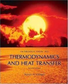 Introduction to thermodynamics and heat transfer / Yunus A. Çengel