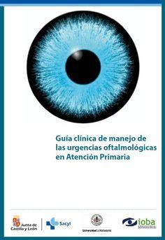 Acceso gratuito. Guía clínica de manejo de las urgencias oftalmológicas en atención primaria