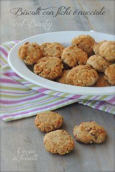 Cinzia ai fornelli: Biscotti light con fichi e nocciole col Bimby Biscotti, Snack, Cookies, Desserts, Blog, Biscuits, Deserts, Blogging, Dessert