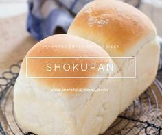 Shokupan Japanese fluffy white bread