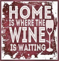 Home = Wine ___[↳₥¢↰]