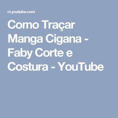 Como Traçar Manga Cigana - Faby Corte e Costura - YouTube
