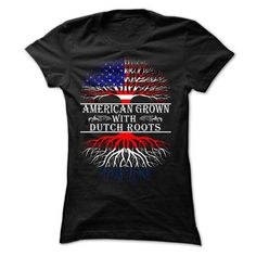 American Grown with Dutch Roots T Shirts, Hoodies. Get it here ==► https://www.sunfrog.com/States/American-Grown-with-Dutch-Roots-Ladies.html?41382 $19.95