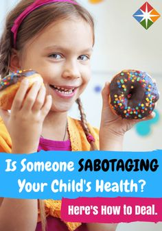 Is someone ruining your kids' healthy habits? Here are some great tips for dealing with the saboteurs without hurting any feelings. You can't always keep your family in line with your ideas for your kids' diets, but you can learn to compromise!