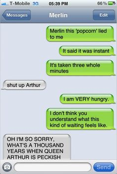 Texts from Arthur - It was only a thousand years!!!