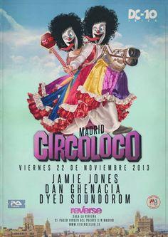 Circoloco feat. Jamie Jones | La Riviera | Madrid | https://beatguide.me/madrid/event/la-riviera-circoloco-20131122