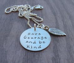 Have Courage and Be kind necklace, Cinderella inspired, princess jewelry, inspirational jewelry