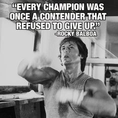 """""""Every Champion Was Once A Contender That Refused To Give Up"""" Rocky Balboa. Take it from Rocky. You can get through any obstacles in your way. Eye of the Tiger! Fitness Motivation, Training Motivation, Fitness Quotes, Monday Motivation, Fitness Goals, Football Motivation, Fitness Pics, Shape Fitness, Fitness Style"""
