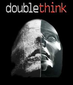 """""""Doublethink"""" is a tactic used by party members to keep the proper party ideology. It involves holding two contradictory beliefs at the same time, usually convincing oneself of a lie and forgetting the fact that there was ever a lie."""