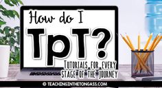 Great tutorials for the teacherpreneur who sells on Teachers Pay Teachers. No matter where you're at in your TpT journey - THIS is something worth checking out!